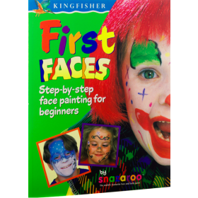 First Faces: Step by Step Face-Painting for Beginners