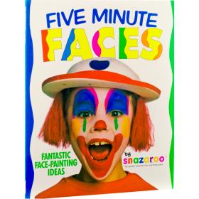 1196030 Five Minutes Faces - Fantastic Face-Painting Ideas