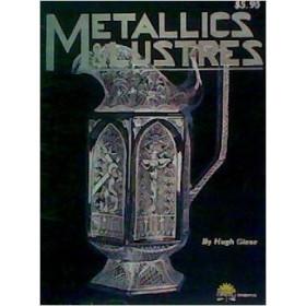 Metallic & Lustres