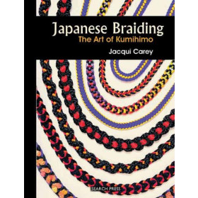 Japanese Braiding-The Art of Kumihimo