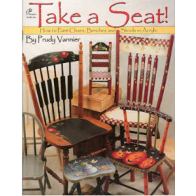 Take a Seat - How to Paint Chairs, Benches -and Stools with Acrylic
